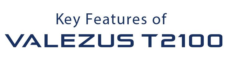Ключова особливість VALEZUS TS2100
